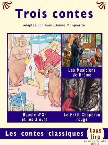 Trois contes est un recueil de contes adaptés à tester.