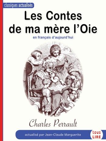 Les Contes de ma mère l'Oie, en français d'aujourd'hui
